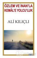Özlem ve İnan'la Kemal'e Yolcu'luk