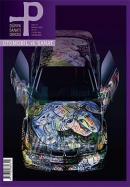 P Dünya Sanatı Dergisi Sayı: 47Otomobil ve Sanat