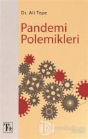 Pandemi Polemikleri