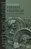 Paralel Yaşamlar Marcus Antonius (Bioi Paralelloi)
