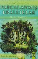 Parçalanmış Krallıklar - Miras Üçlemesi 2