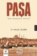 Paşa: Bir Osmanlı Valisi