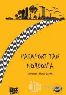 Pasaport'tan Kordon'a