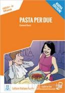 Pasta Per Due +Audio Online (A1) -Nuova Edizione