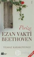 Perize Ezan Vakti Beethoven