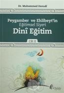 Peygamber ve Ehlibeyt'in Eğitimsel Siyeri Cilt 2 : Dini Eğitim