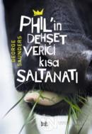 Phil'in Dehşet Verici Kısa Saltanatı