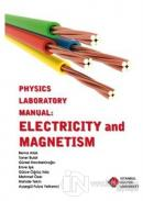 Physics Laboratory Manual : Electricity and Magnetism