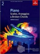 Piano Scales, Arpeggios and Broken Chords - ABRSM Grade 2