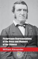 Picturesque Representations of the Dress and Manners of the Chinese