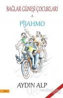 Pijahmo - Bağlar Güneşi Çocukları 1