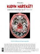 Pikara Kadın Harekatı Üç Aylık Sanat ve Kültür Dergisi Sayı: 2 Haziran 2021