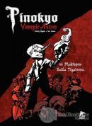 Pinokyo Vampir Avcısı Cilt 2