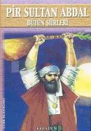 Pir Sultan Abdal Bütün Şiirleri