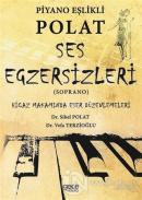 Piyano Eşlikli Polat Ses Egzersizleri (Soprano)