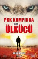 PKK Kampında Bir Ülkücü