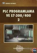 PLC Programlama ve S7-300/400 2