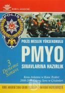 PMYO Polis Meslek Yüksekokulu Sınavlarına Hazırlık - 3 Deneme Sınavı