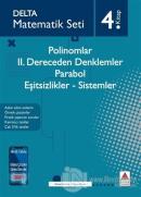 Polinomlar - 2. Dereceden Denklemler - Parabol - Eşitsizlikler - Sistemler