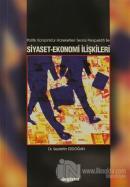 Politik Konjonktür Hareketleri Teorisi Perspektifi ile Siyaset-Ekonomi İlişkileri