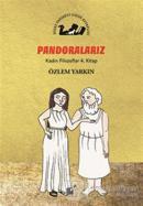Pondoralarız - Kadın Filozoflar 4. Kitap