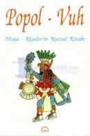 Popol-Vuh Maya-Kişeler'in Kutsal Kitabı