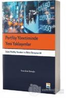 Portföy Yönetiminde Yeni Yaklaşımlar