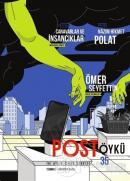 Post Öykü İki Aylık Öykü Dergisi Sayı: 35 Temmuz - Ağustos 2020
