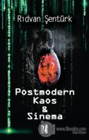 Postmodern Kaos & Sinema