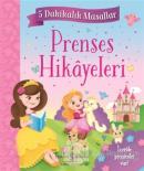 Prenses Hikayeleri - 5 Dakikalık Masallar (Ciltli)