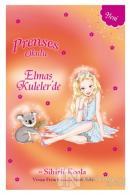Prenses Okulu Elmas Kuleler'de