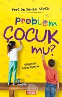 Problem Çocuk Mu?