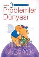 Problemler Dünyası İlköğretim 3