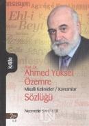 Prof. Dr. Ahmed Yüksel Özemre Misalli Kelimeler - Kavramlar Sözlüğü Cilt: 2 (Ciltli)