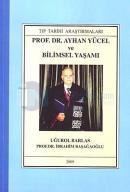 Prof. Dr. Ayhan Yücel ve Bilimsel Yaşamı