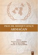 Prof.Dr. Mehmet Genç'e Armağan