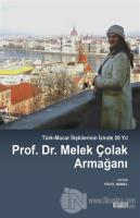Prof. Dr. Melek Çolak Armağanı