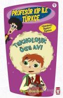 Profesör Kip ile Türkçe 9 - Teknolojik Öge Avı