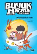 Profesörün Sırrı - Büyük Macera