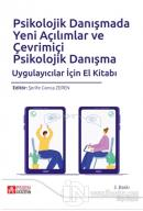 Psikolojik Danışmada Yeni Açılımlar ve Çevrimiçi Psikolojik Danışma