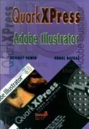 QuarkXPress Adobe Illustrator