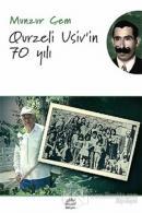 Qurzeli Usiv'in 70 Yılı