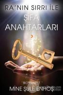 Ra'nın Sırrı İle Şifa Anahtarları