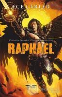 Raphael - Cennetin Prensi ve Güneşin Koruyucusu