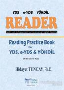 Reader - Reading Practice Book for YDS, e-YDS YÖKDİL