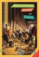 Refah Devletinin Yükselişi ve Düşüşü