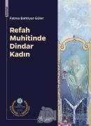 Refah Muhitinde Dindar Kadın