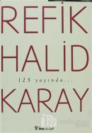 Refik Halid Karay'dan Türk Edebiyatının En Seçkin Eserleri