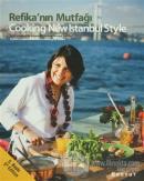 Refika'nın Mutfağı - Cooking New Istanbul Style