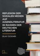 Reflexion Der Sozialen Medien Auf Jugendliteratur Im Rahmen Der Deutschen Literatur